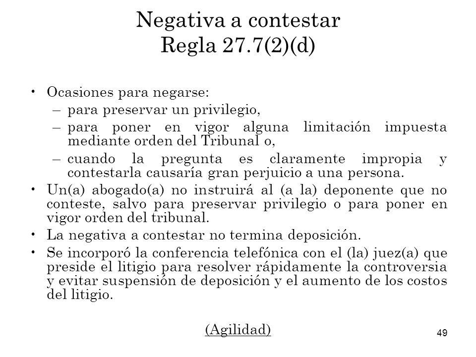 Negativa a contestar Regla 27.7(2)(d)