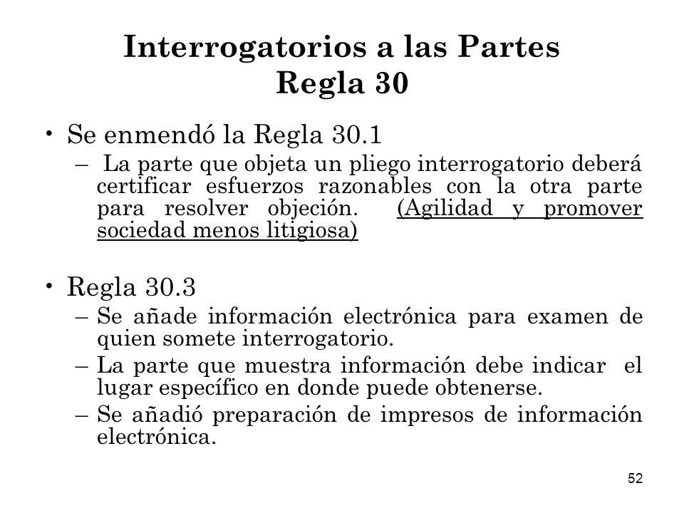 Interrogatorios a las Partes Regla 30