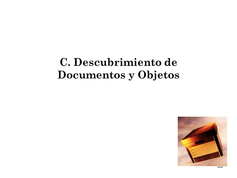 C. Descubrimiento de Documentos y Objetos