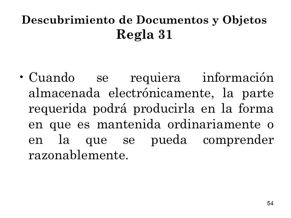 Descubrimiento de Documentos y Objetos Regla 31