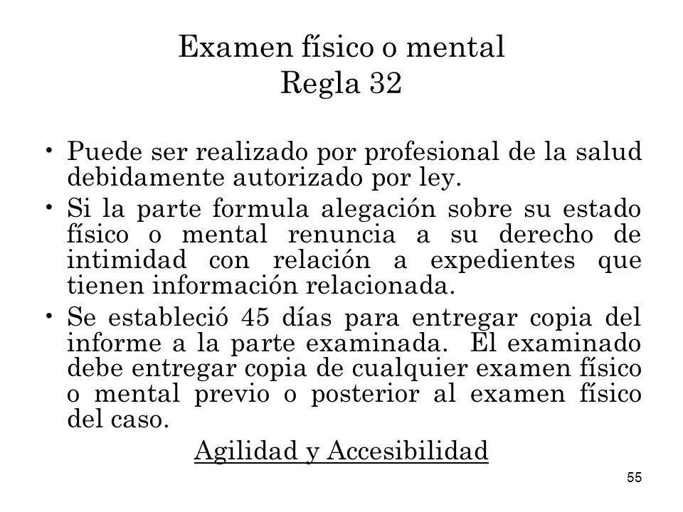 Examen físico o mental Regla 32