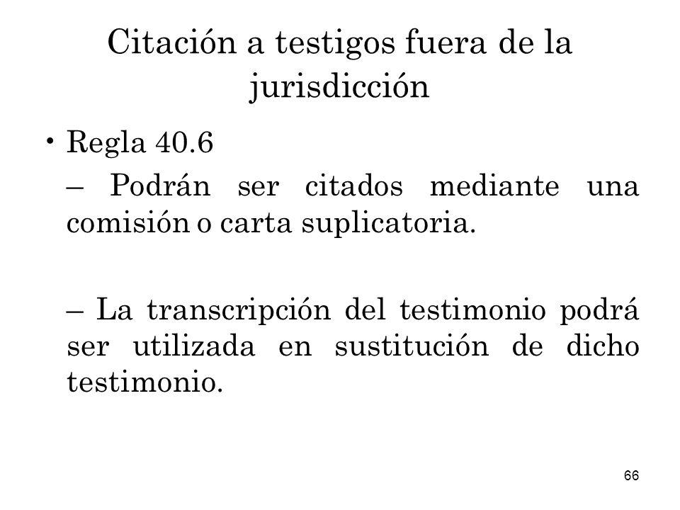 Citación a testigos fuera de la jurisdicción