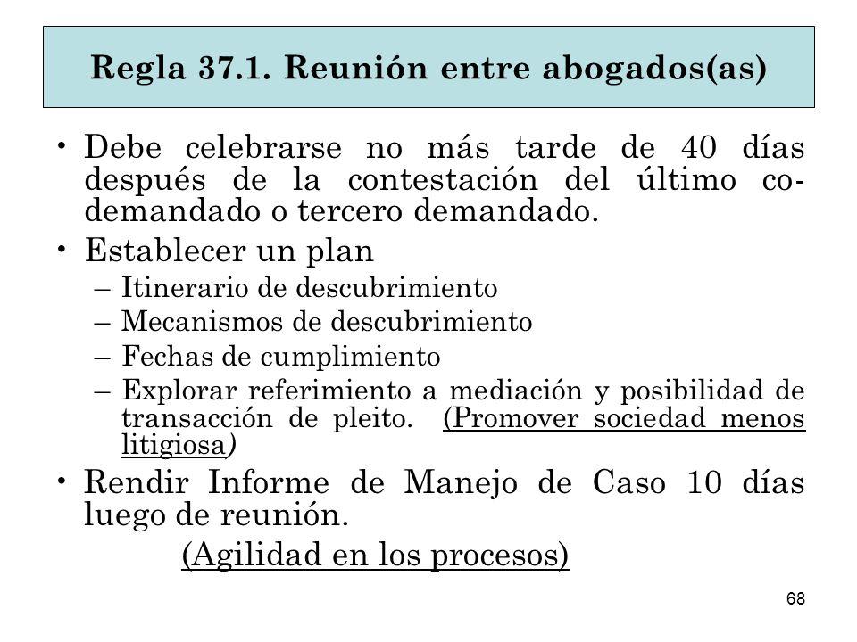Regla 37.1. Reunión entre abogados(as)