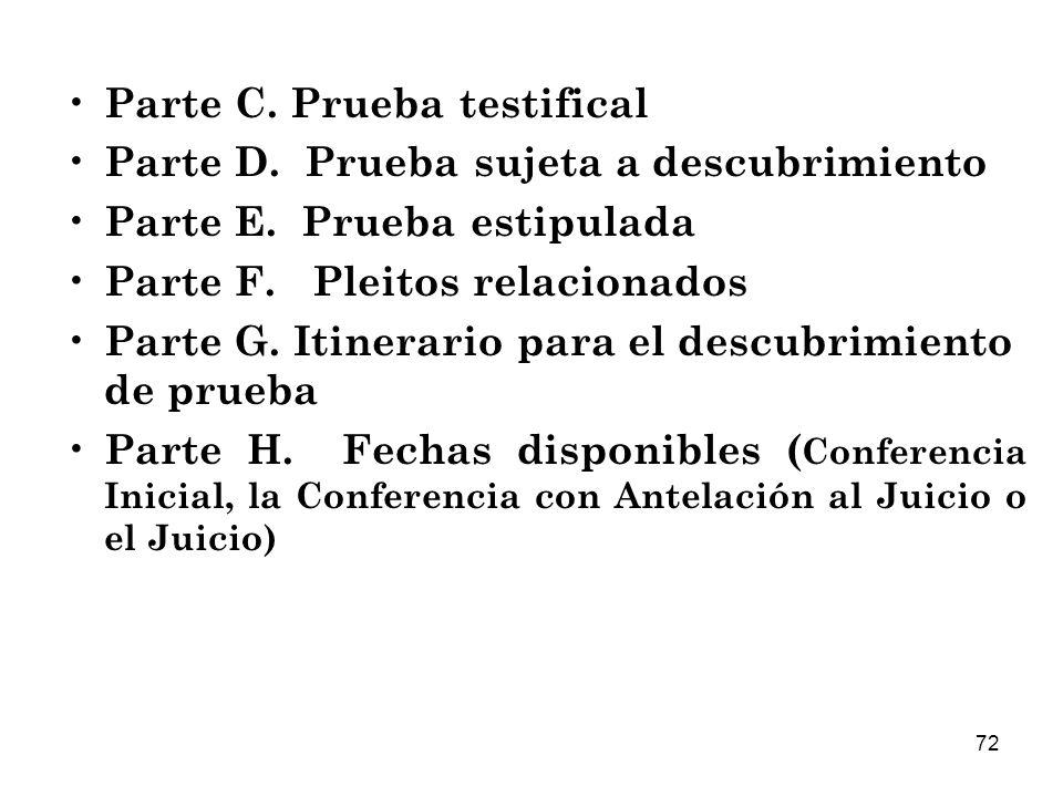 Parte C. Prueba testifical