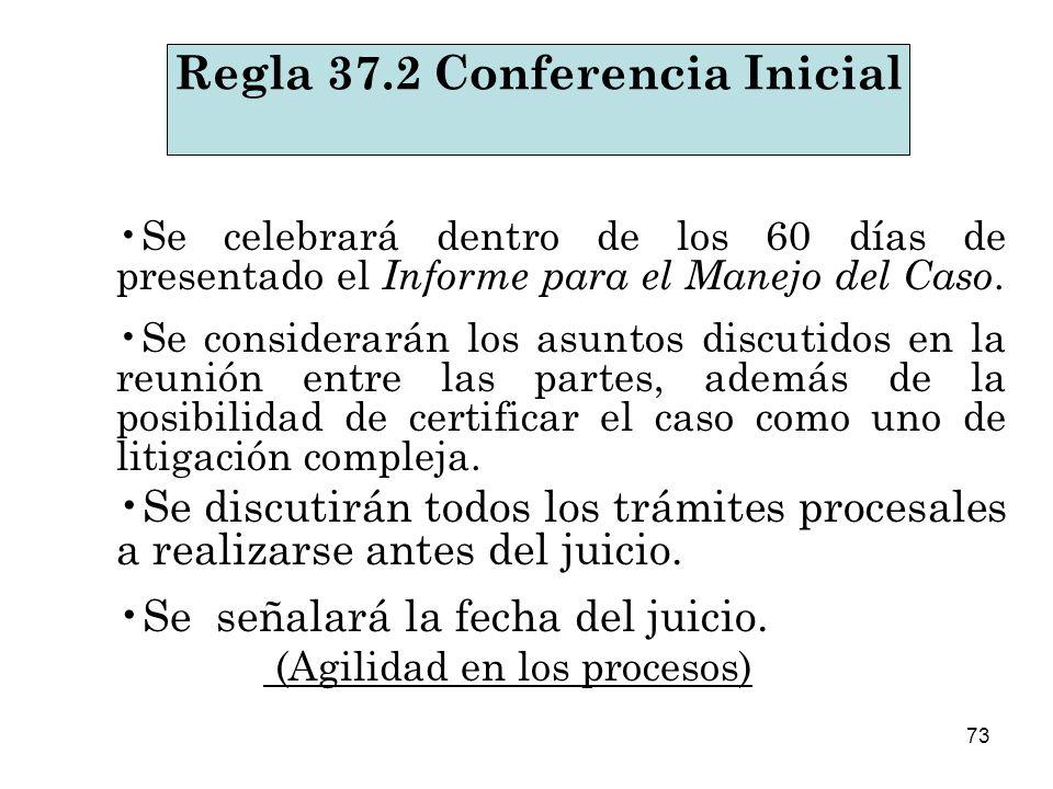 Regla 37.2 Conferencia Inicial