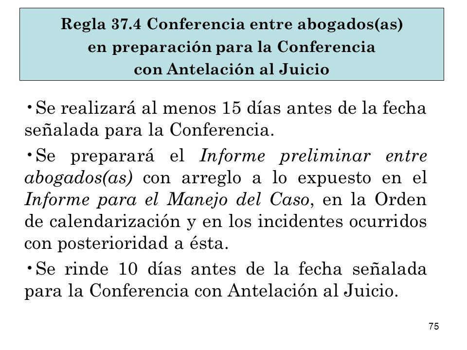 Regla 37.4 Conferencia entre abogados(as)