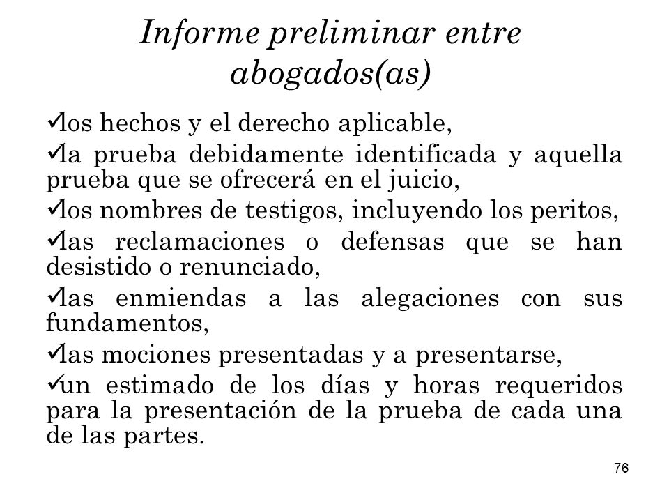 Informe preliminar entre abogados(as)