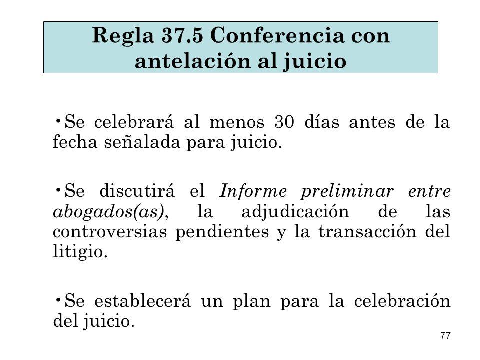 Regla 37.5 Conferencia con antelación al juicio