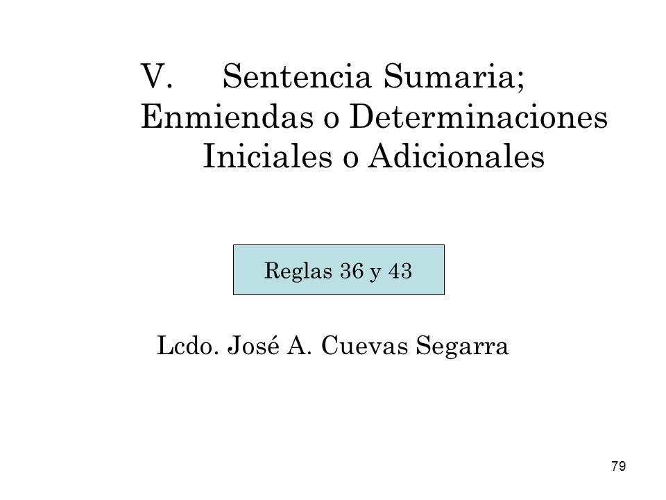 Sentencia Sumaria; Enmiendas o Determinaciones Iniciales o Adicionales