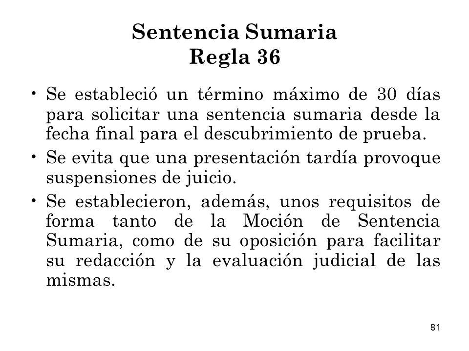 Sentencia Sumaria Regla 36