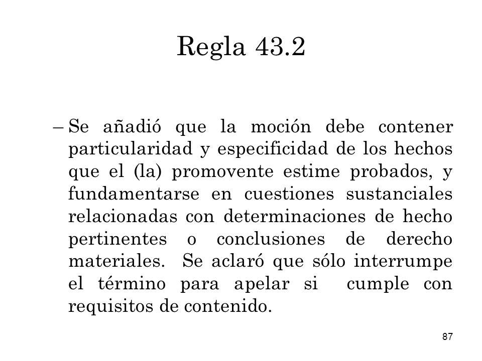 Regla 43.2
