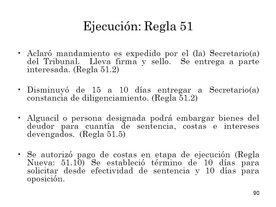 Ejecución: Regla 51