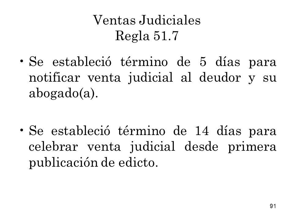 Ventas Judiciales Regla 51.7