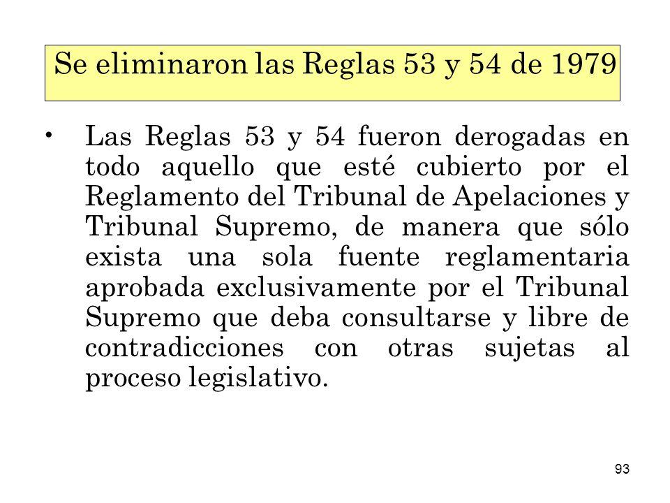 Se eliminaron las Reglas 53 y 54 de 1979