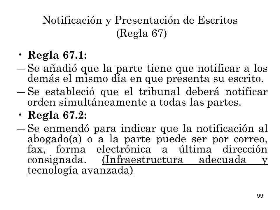 Notificación y Presentación de Escritos (Regla 67)