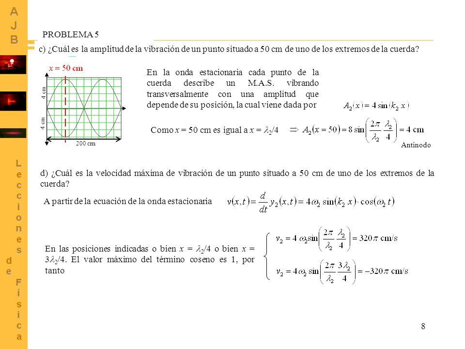 PROBLEMA 5 (Continuación)