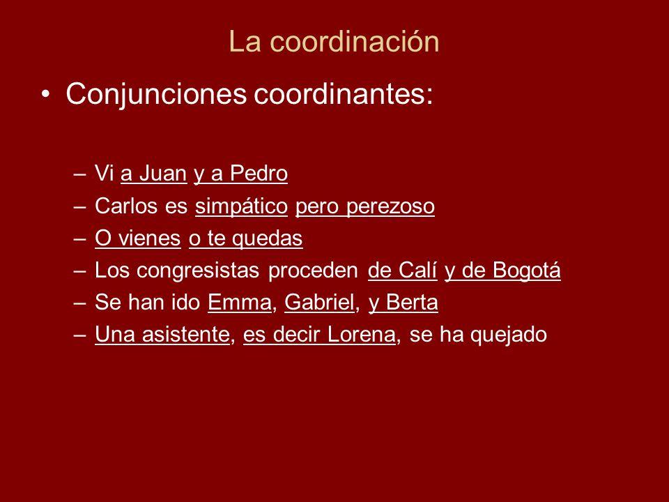 Conjunciones coordinantes:
