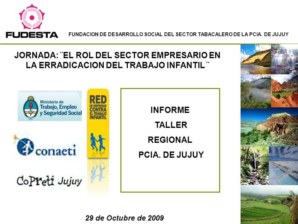 FUNDACION DE DESARROLLO SOCIAL DEL SECTOR TABACALERO DE LA PCIA