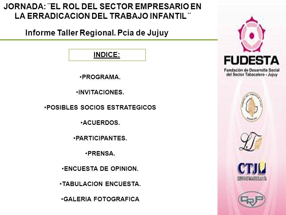 Informe Taller Regional. Pcia de Jujuy POSIBLES SOCIOS ESTRATEGICOS