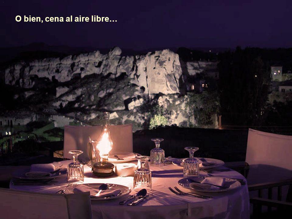 O bien, cena al aire libre…