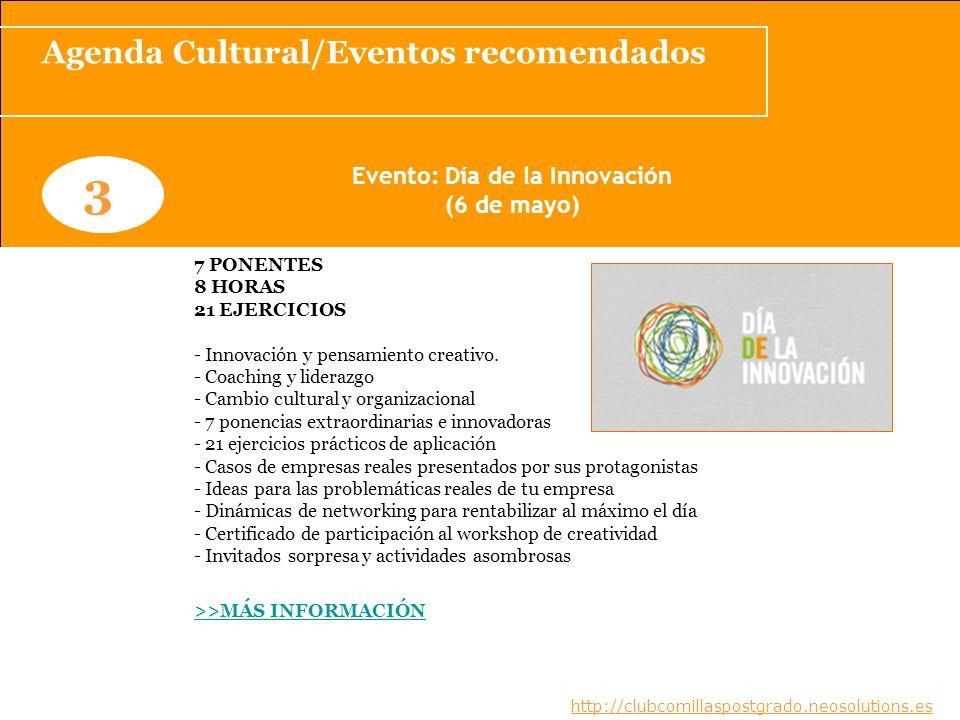 Agenda Cultural/Eventos recomendados Evento: Día de la Innovación