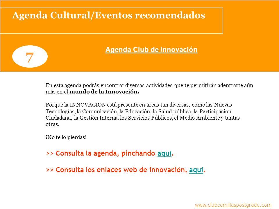 Agenda Cultural/Eventos recomendados Agenda Club de Innovación