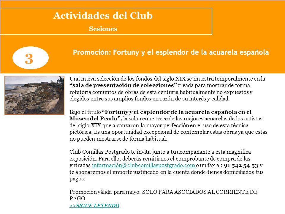 Promoción: Fortuny y el esplendor de la acuarela española