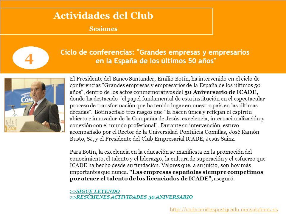 Actividades del Club Sesiones. 4. Ciclo de conferencias: Grandes empresas y empresarios. en la España de los últimos 50 años
