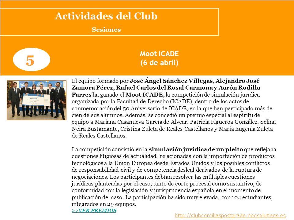 5 Actividades del Club Moot ICADE (6 de abril) Sesiones