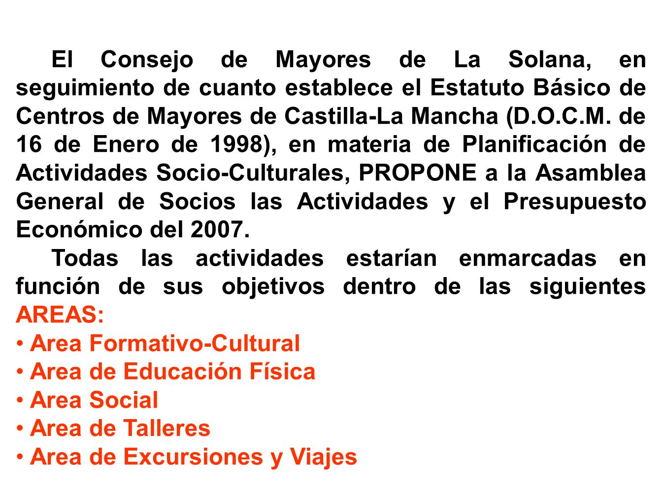 Area Formativo-Cultural Area de Educación Física Area Social