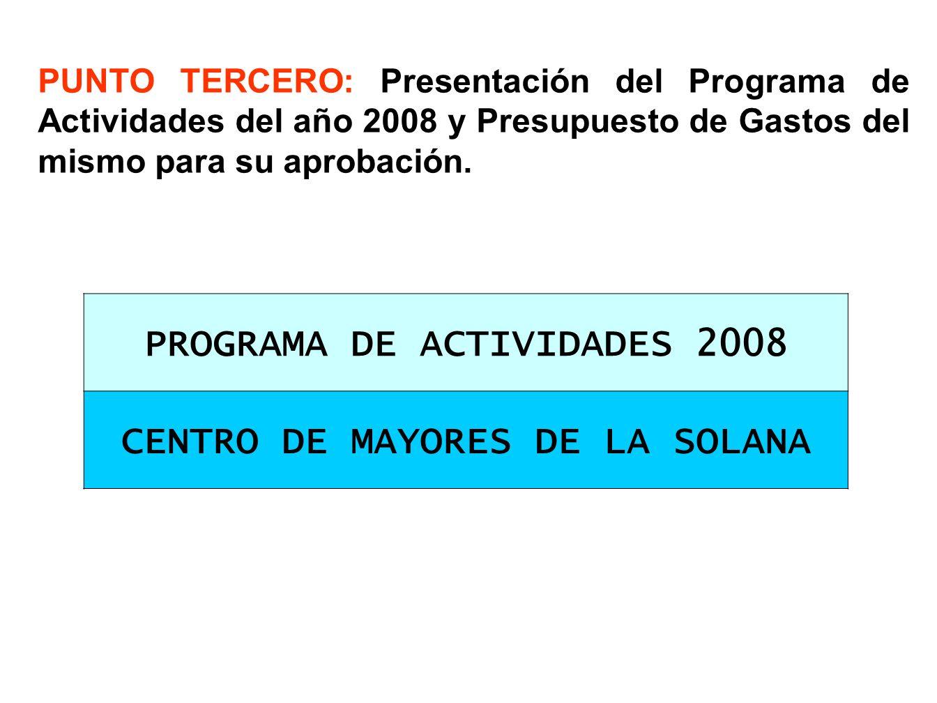 PROGRAMA DE ACTIVIDADES 2008 CENTRO DE MAYORES DE LA SOLANA