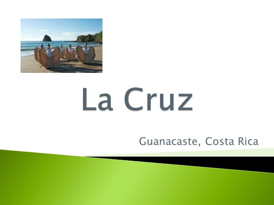 La Cruz Guanacaste, Costa Rica
