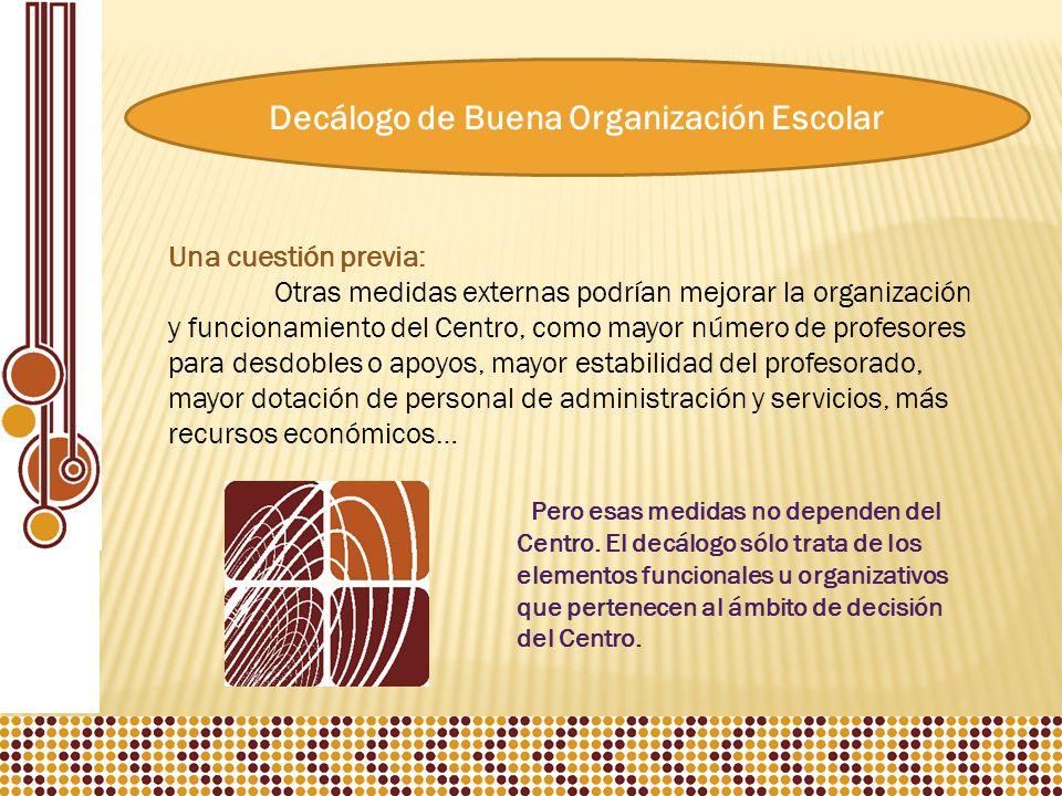 Decálogo de Buena Organización Escolar