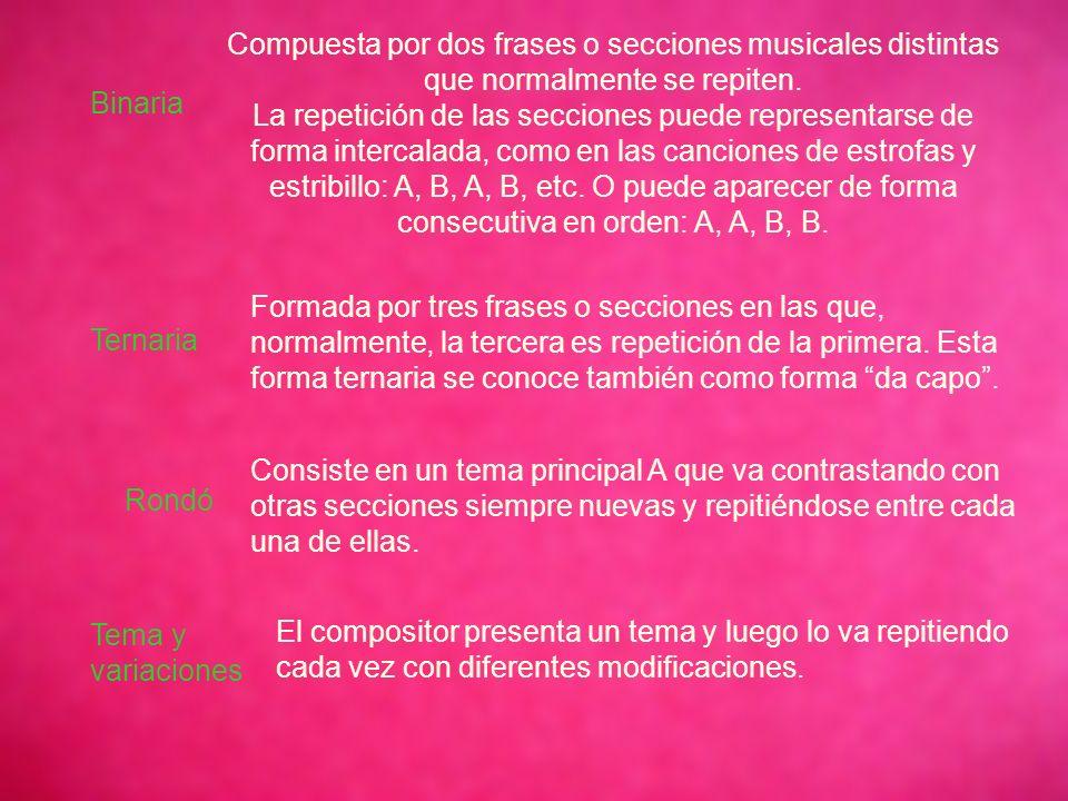Compuesta por dos frases o secciones musicales distintas que normalmente se repiten.