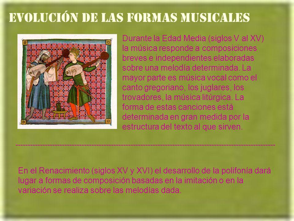 EVOLUCIÓN DE LAS FORMAS MUSICALES