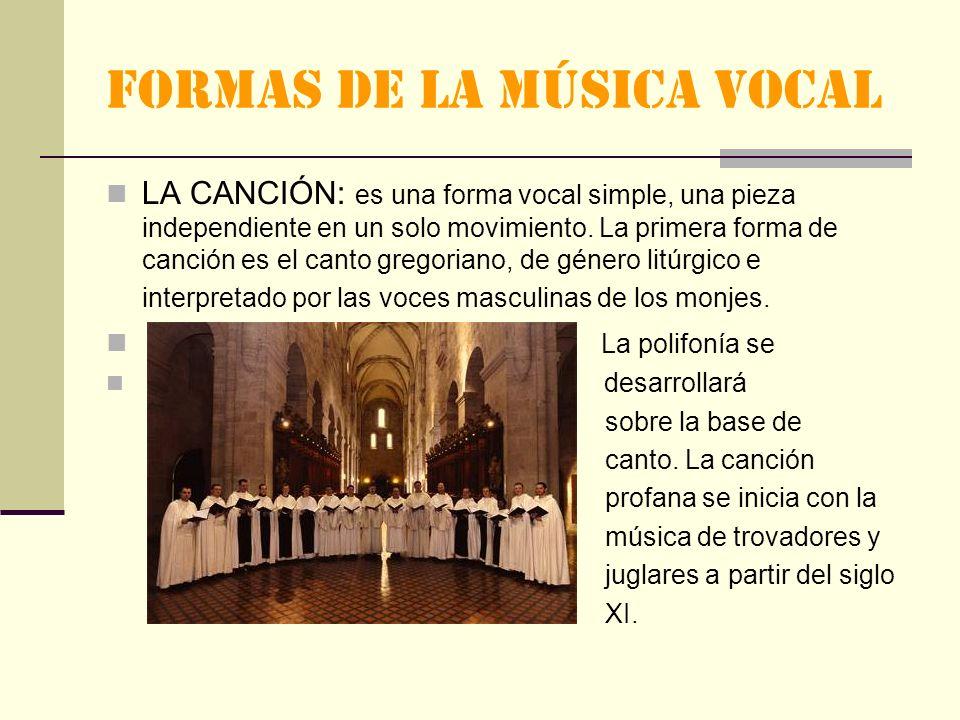 FORMAS DE LA MÚSICA VOCAL