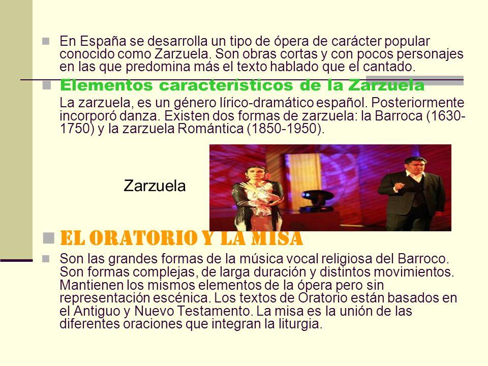 EL ORATORIO Y LA MISA Elementos característicos de la Zarzuela
