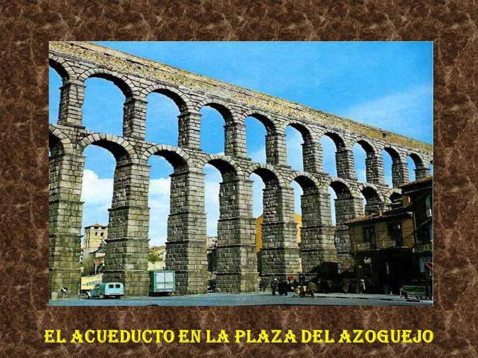 EL Acueducto en la Plaza del Azoguejo