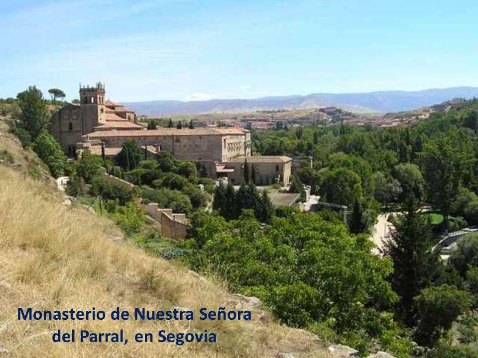 Monasterio de Nuestra Señora del Parral, en Segovia