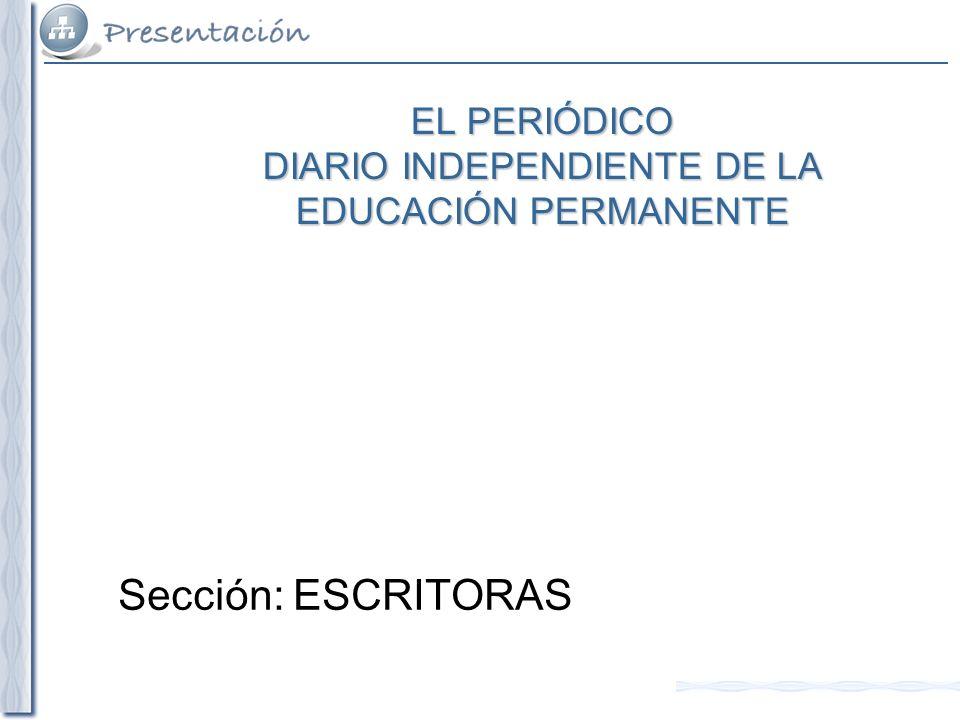 EL PERIÓDICO DIARIO INDEPENDIENTE DE LA EDUCACIÓN PERMANENTE