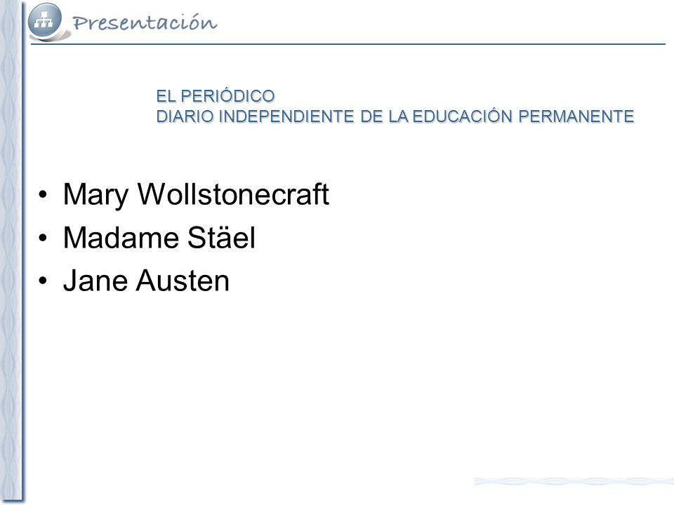 Mary Wollstonecraft Madame Stäel Jane Austen