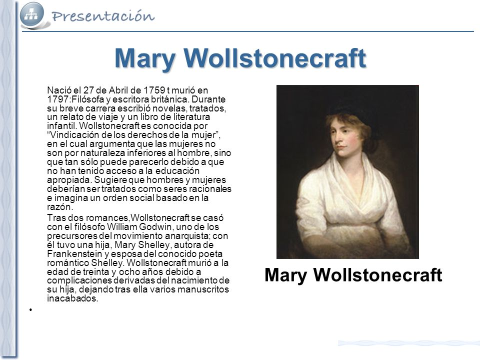 Mary Wollstonecraft Mary Wollstonecraft