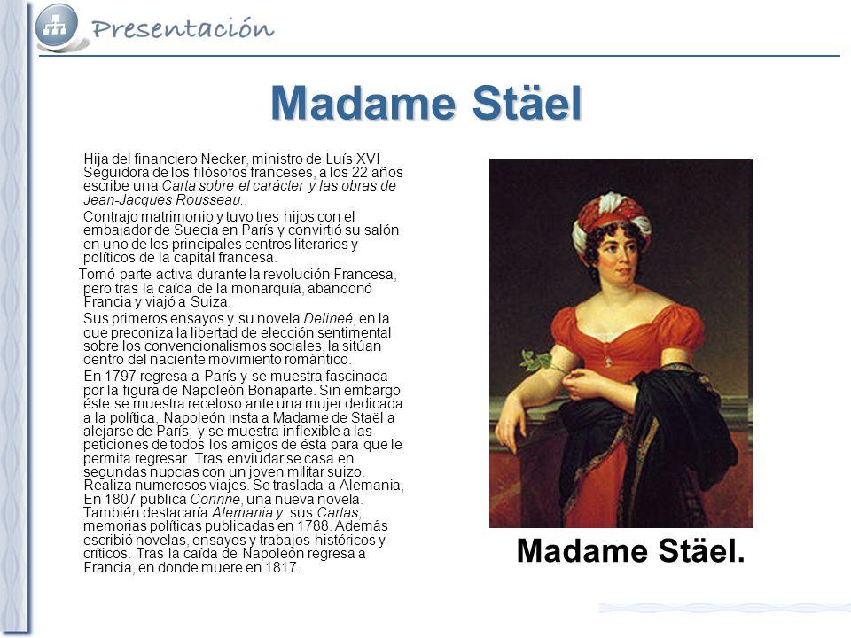 Madame Stäel Madame Stäel.