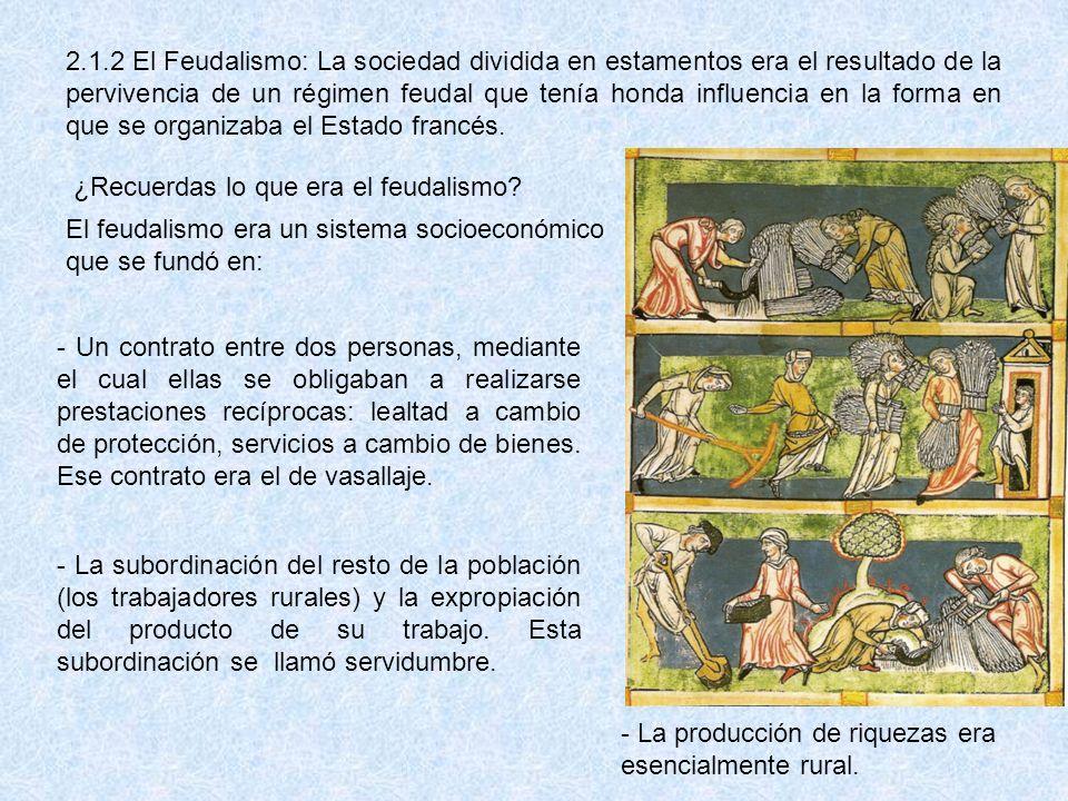 ¿Recuerdas lo que era el feudalismo