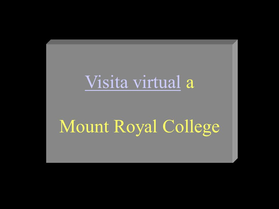 Visita virtual a Mount Royal College