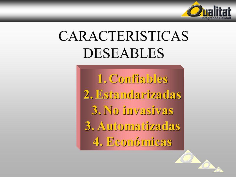CARACTERISTICAS DESEABLES