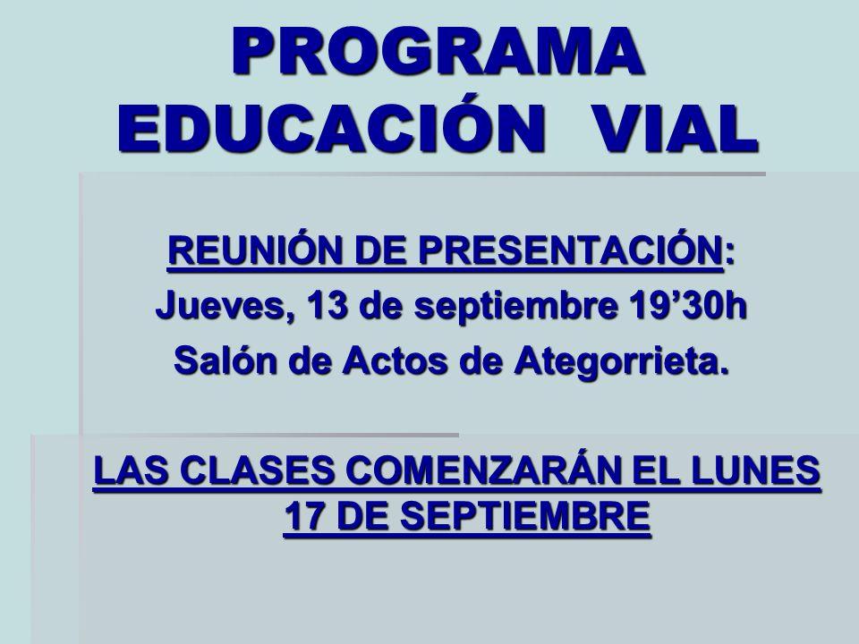 PROGRAMA EDUCACIÓN VIAL