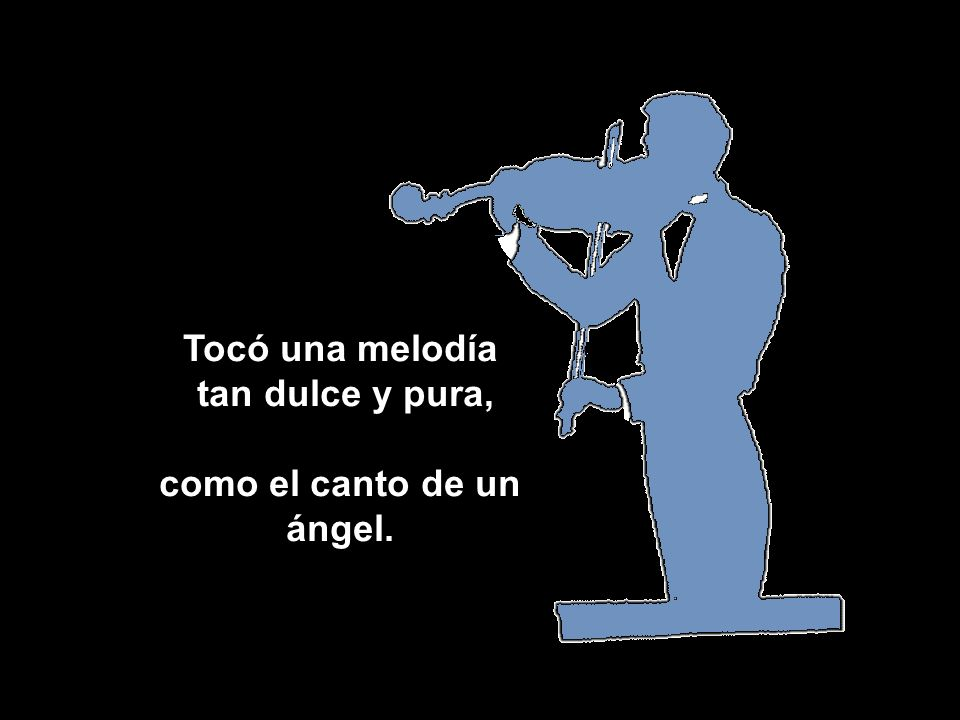 como el canto de un ángel.