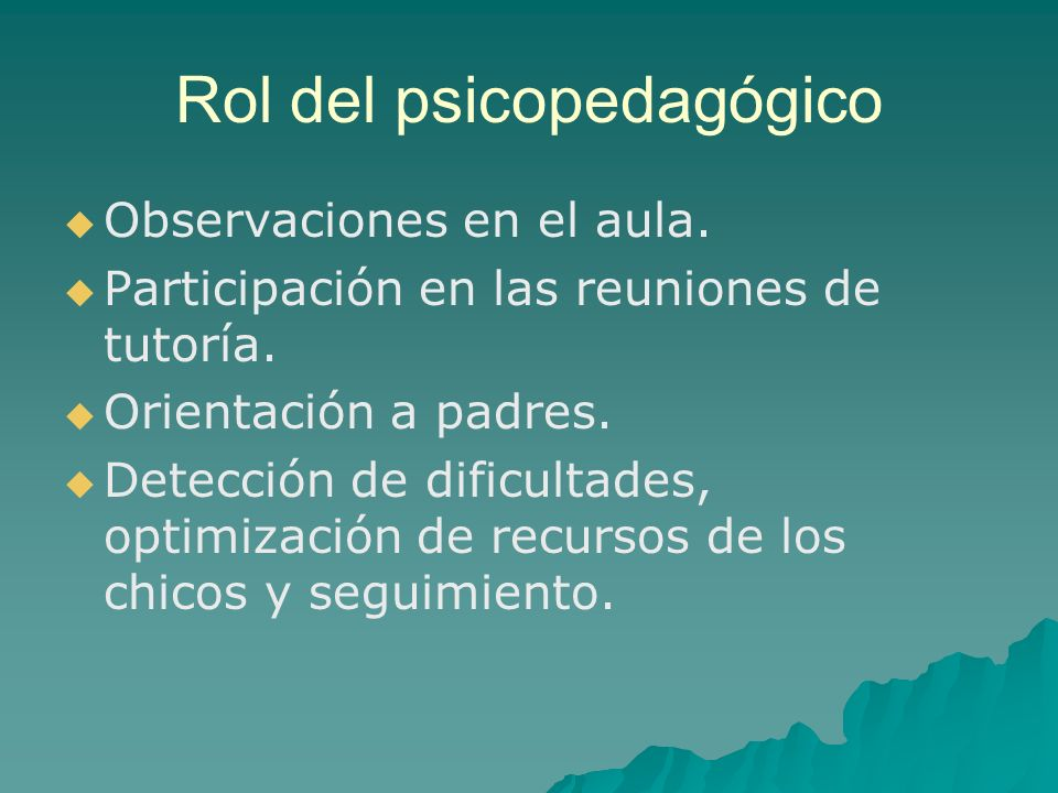 Rol del psicopedagógico