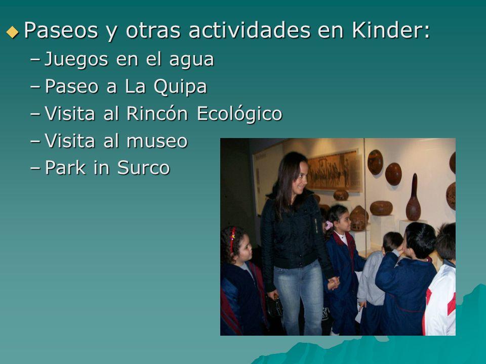 Paseos y otras actividades en Kinder: